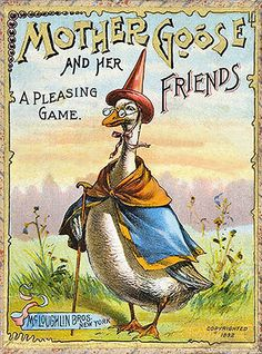 Vintage Illustrations The Game of Mother Goose and Her Friends. New York: McLoughlin Brothers, 1892 Vintage Book Covers, Vintage Children's Books, Vintage Cards, Vintage Posters, Look Vintage, Vintage Images, Old Children's Books, Vintage Nursery, Mother Goose
