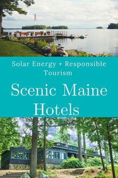 Scenic Maine #Hotels Impact #responsibletravel  | #Maine #USA #newengland #sustainable