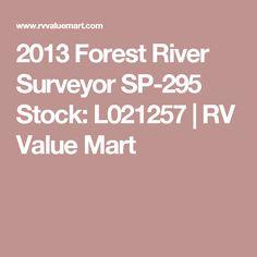 2013 Forest River Surveyor SP-295 Stock: L021257 | RV Value Mart