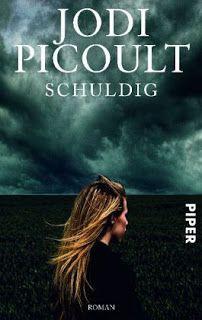 Lesendes Katzenpersonal: [Rezension]  Jodi Picoult - Schuldig