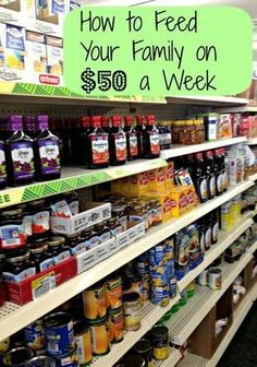 How To Feed Your Family On $50 a Week! With a little discipline, it can be done!