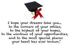 Best Graduation quotes, Sayings Graduation, Quotations for Graduations and Advice for Graduates for you – We share and collection High School Graduation Quotes, graduation … High School Graduation Quotes, Graduation Poems, High School Quotes, Graduation Greetings, College Quotes, Graduation Quotes For Daughter, Graduation Celebration, University Graduation Quotes, Preschool Graduation Speech