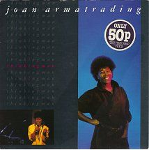 45cat - Joan Armatrading - Thinking Man / Love Grows - A&M - UK - AM 250