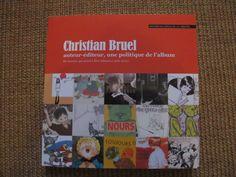 La bible pour tout savoir de Christian Bruel et de son travail éditorial en littérature jeunesse