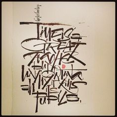 """""""Time is a great teacher, but unfortunately, it kills all its pupils."""" Calligraphy: Luca Barcellona"""
