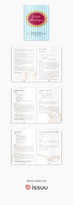 Antipasti, piatti unici e contorni, Primi piatti, Secondi piatti e dolci della tradizione Novarese, proposti dalle Scuole, dalle Associazioni Turistiche, Centri e Associazioni sociali dei Comuni delle Terre di Vino, di Riso e d'Acque