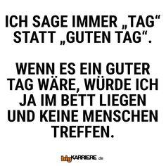 #stuttgart #mannheim #trier #köln #koblenz #mainz #ludwigshafen #haha #witzig #lustig #spaß #fun #tag #bett #menschen #treffen #entspannt #sprüche #spruch #spruchdestages Haha, Math Equations, Funny, Mainz, Trier, Laying In Bed, Mannheim, Reunions, Stuttgart