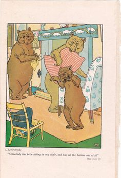 Goldielocks and the three bears, vintage illustration by Leslie Brooke. https://www.etsy.com/listing/171169572/vintage-illustration-of-goldilocks-and