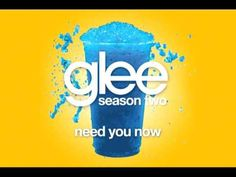 Glee Cast - Need You Now (Glee Cast Version) - YouTube