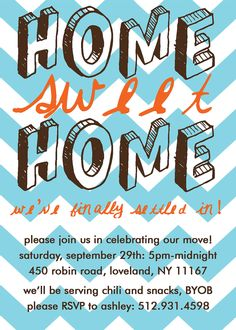Home Sweet Home, Housewarming Party Invitation: PRINT-YOUR-OWN. $12.00, via Etsy.