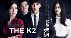 """The K2"" (K Drama 2016)"