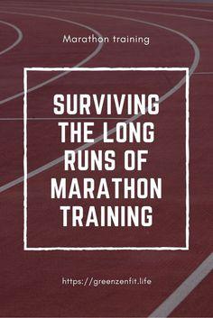 Surviving the long runs of marathon training. Marathon training | Running tips | Fitness tips | Run a marathon