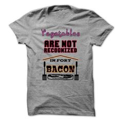 Your Vegetables are not Recognized in Fort Bacon - #logo tee #cool sweatshirt. MORE INFO => https://www.sunfrog.com/Funny/Your-Vegetables-are-not-Recognized-in-Fort-Bacon.html?68278