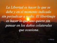 Diferencia entre libertad y libertinaje.