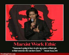 I want a piece of MICHELLE'S PIE - don't YOU and YOU and YOU and YOU and YOU????  Hopefully, she won't HAVE any pie left, the Marxist B-word.