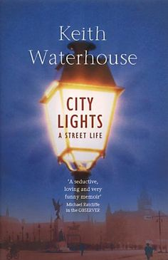 City Lights: A Street Life by Keith Waterhouse https://smile.amazon.com/dp/0340624639/ref=cm_sw_r_pi_dp_CAIHxbWN930MB