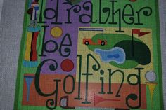 "HAND PAINTED NEEDLEPOINT CANVAS I'd Rather Be Golfing Raymond Crawford 9"" #RaymondCrawford"