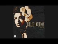 Billie Holiday - Gee Baby, Ain't I Good To You [Digitally Remaste. Music Songs, My Music, Speak Low, Paul Verlaine, Sultans Of Swing, Lady Sings The Blues, Irving Berlin, Bless The Child, Autumn In New York