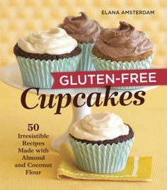 Gluten-Free Lime Cupcakes Recipe reprinted with permission from Gluten-Free Cupcakes: 50 Irresistible Recipes Made with Almond and Coconut Flour by Elana Amsterdam