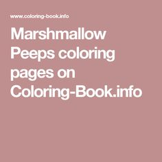 marshmallow peeps coloring pages on coloring bookinfo