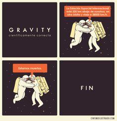 #Gravity científicamente correcta