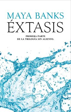 Éxtasis (Breathless by Maya Banks Maya Banks, New Books, Good Books, Books To Read, Dream Book, I Love Reading, Book 1, Childrens Books, Love Story