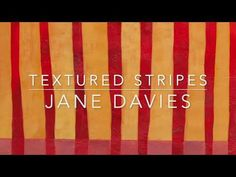 Textured Stripes Jane Davies, Cool Journals, Mark Making, Art Tutorials, The Creator, Stripes, Journal Art, Texture, Abstract