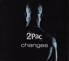 2Pac – Changes Lyrics | Rap Genius