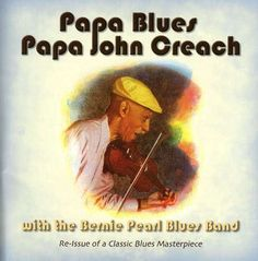 Papa John Creach Papa Blues | comic new releases papa john creach papa blues cd