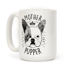 """This funny french bulldog mug is a great gift for dog lovers and dog pun enthusiasts with this clever curse word pun """"Motherpupper!"""" Or mother pupper. This funny dog mug is perfect for fans of dog puns, dog jokes, dog quotes, french bulldog art and bulldog mugs."""