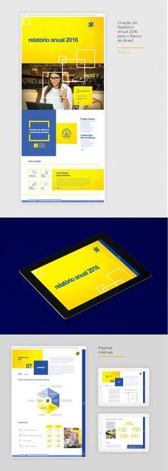 Criação de Relatório Anual para o Banco do Brasil Diretor de Arte: Fernando Maranho (fernando@pixellab.com.br) Agência: TheMediaGroup