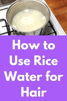 How to Use Rice Water for Hair Maintaining a healthy and lustrous hair is really tough. Especially in this polluted and busy world. Hair is getting more spoiled and less cared. Rice Water Recipe, Water Recipes, Natural Hair Care, Natural Hair Styles, Natural Hair Growth Tips, Aloe Vera, Natural Hair Treatments, Fast Hairstyles, Hair Remedies