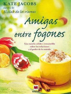 Amigas entre fogones (Grandes Novelas) de Kate Jacobs, http://www.amazon.es/dp/B0072FNUTY/ref=cm_sw_r_pi_dp_Danjsb1HWJKRW