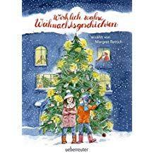 Wirklich Wahre Weihnachtsgeschichten Wirklich Wahre Weihnachtsgeschichten Weihnachtsgeschichte Krippenspiel Horbuch
