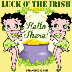 LUCK O' THE IRISH Hello There! - More Betty Boop graphics & greetings ➡  http://bettybooppicturesarchive.blogspot.com/  ~And on Facebook~ https://www.facebook.com/bettybooppictures  Betty Boop wearing green accessories and mini dress with shamrocks with pot of gold