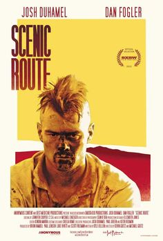 Scenic Route (2013)  Great movie!