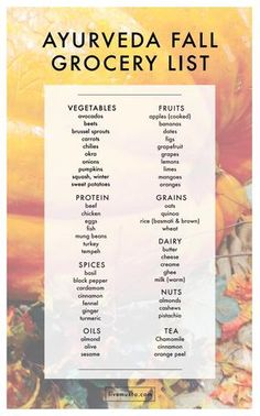 Ayurveda Fall Grocery List A grocery list for fall based on the science of Ayurveda.