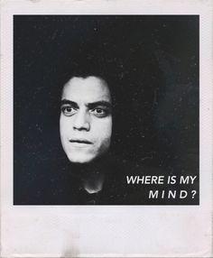 Where is my mind? #MrRobot