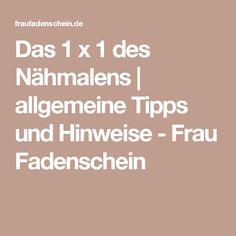 Das 1 x 1 des Nähmalens | allgemeine Tipps und Hinweise - Frau Fadenschein