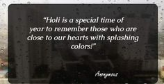 happy holi quotes Happy Holi Quotes, Happy Holi Wishes, Diwali Quotes, Holi Quotes In English, Holi Images, Holi Celebration, Feeling Loved, Healthy Relationships, Slogan