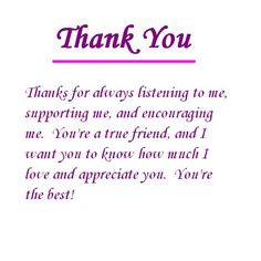 Thanking Someone for Their Friendship   Let a special friend know how important he or she is to you with this ...: