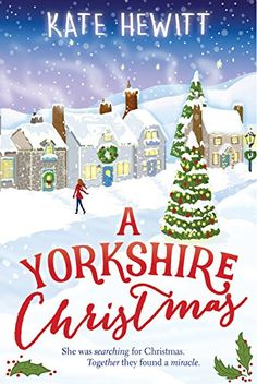 A Yorkshire Christmas by Kate Hewitt — What Is That Book About Christmas Books, A Christmas Story, Cozy Christmas, Christmas Ideas, Yorkshire, Books To Read, My Books, True Meaning Of Christmas, Book Organization