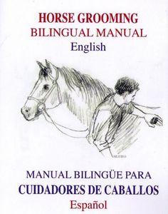 Everyone needs a Horse Grooming manual....