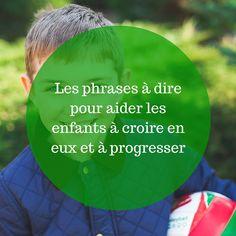 Les-phrases-à-dire-pour-aider-les-enfants-à-croire-en-eux-et-à-progresser-2