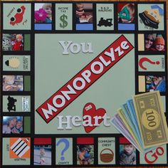 "Creative ""You MONOPOLYze My Heart"" Scrapbooking Layout...Cindy Childress - Scrapbook.com"