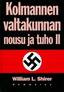 €15 Kolmannen valtakunnan nousu ja tuho II – William L. Shirer – kirjat – Rosebud.fi