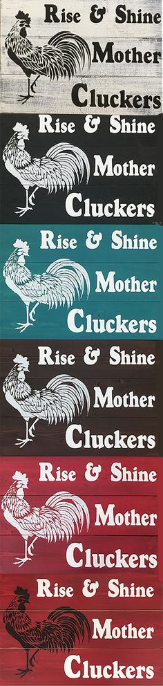 Signs of Vinyl Rise and Shine Mother Cluckers