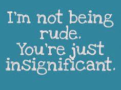 rude sayings - Google Search