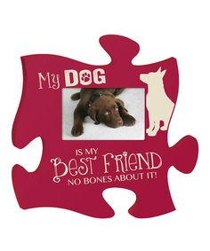 Look at this 'Dog' Puzzle Piece Photo Frame on #zulily today!