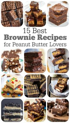 15 Best Brownie Recipes for Peanut Butter Lovers!